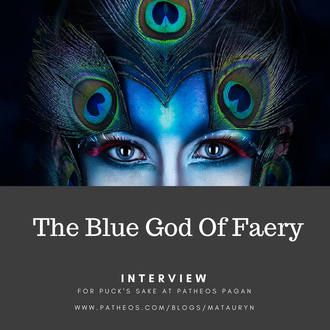 The Blue God Of Faery
